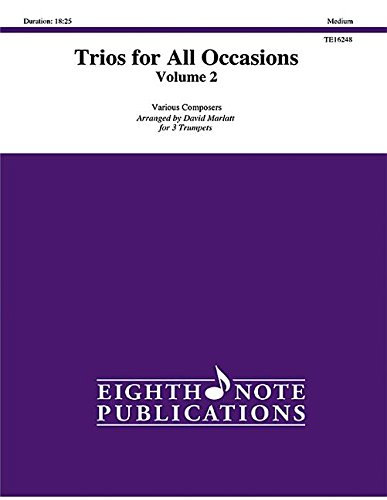 Download Trios for All Occasions, Vol 2: 3 Trumpets, Score & Parts (Eighth Note Publications) pdf