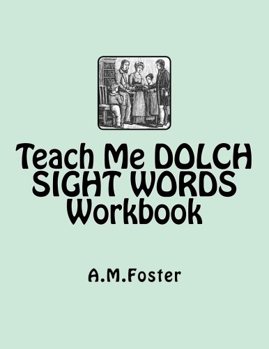 Amazon.com: Teach Me DOLCH SIGHT WORDS Workbook (9781478224525 ...