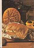 The Breads Cookbook, Lena E. Sturges, 0848703421