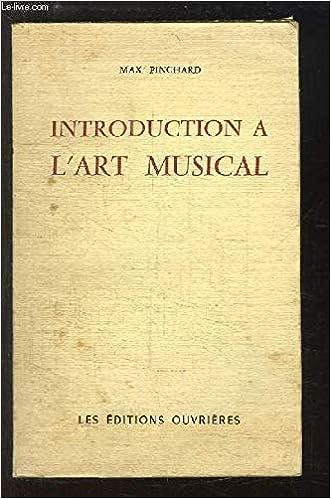 Introduction A L Art Musical Pinchard Max Amazon Com Books