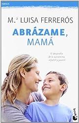 Abrázame, mamá (Prácticos, Band 2)