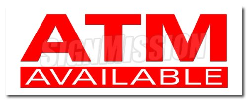 "12"" ATM DECAL sticker automatic tell machine bank machine auto teller cash here from SignMission"