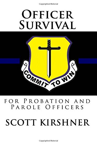 Read Online Officer Survival for Probation and Parole Officers ebook
