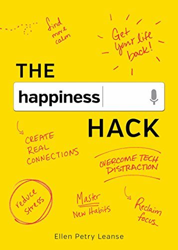The Happiness Hack: How to Take Charge of Your Brain and Program More Happiness into Your Life cover