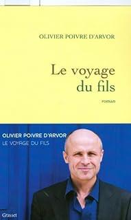Le voyage du fils, Poivre d'Arvor, Olivier