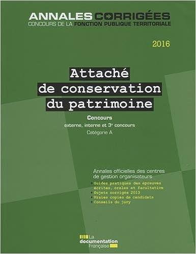 Livre Attaché de conservation du patrimoine 2016 - Concours externe, interne, 3e concours - Catégorie A pdf