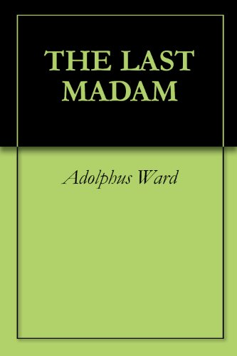 THE LAST MADAM