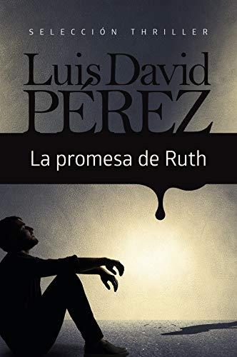 Amazon.com: LA PROMESA DE RUTH (Spanish Edition) eBook: Luis ...