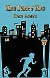 Run Danny Run, Dan Amyx, 1451267479
