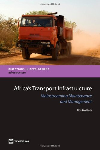 Search : Africa's Transport Infrastructure: Mainstreaming Maintenance and Management (Directions in Development)