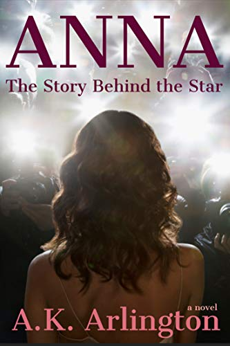 ANNA: The Story Behind the Star