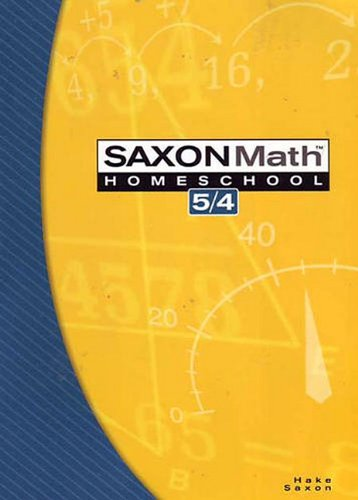 Saxon Math 5/4, 3rd Edition Home school Student Edition.