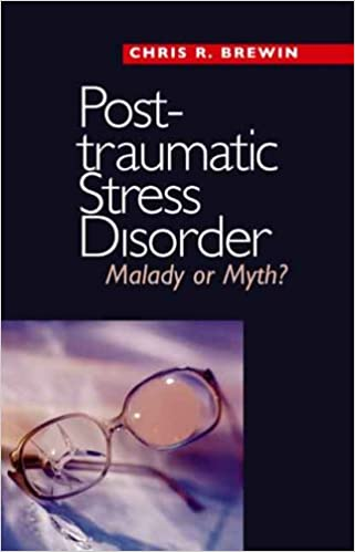 Post-traumatic Stress Disorder - Malady Or Myth? por Chris R. Brewin epub