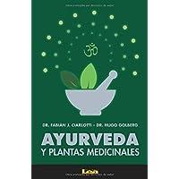 Ayurveda y plantas medicinales (Spanish Edition)