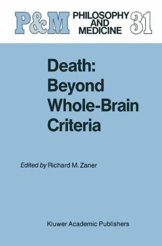 Death: Beyond Whole-Brain Criteria (Philosophy and Medicine)