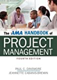 img - for Paul C. Dinsmore The AMA Handbook of Project Management Fourth Edition (Hardback) - Common book / textbook / text book