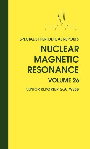Nuclear Magnetic Resonance: Volume 26 (Specialist Periodical Reports)