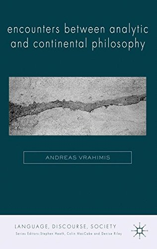Encounters between Analytic and Continental Philosophy (Language, Discourse, Society) by Brand: Palgrave Macmillan