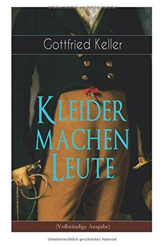Kleider machen Leute (Vollstandige Ausgabe)  [Keller, Gottfried] (Tapa Blanda)