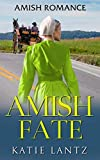 Amish Fate (Amish Romance) by  Katie Lantz in stock, buy online here
