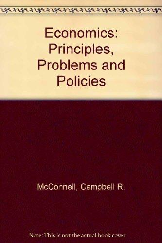 Economics: Principles, problems, and policies