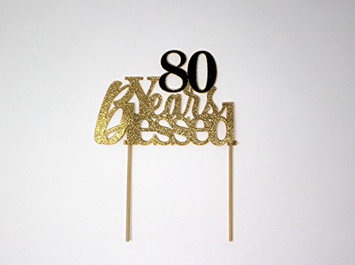 All About Details 80 Years Blessed Cake Topper, 1PC, 80th Birthday, Party Decor, Glitter Gold (Gold & Black) by All About Details