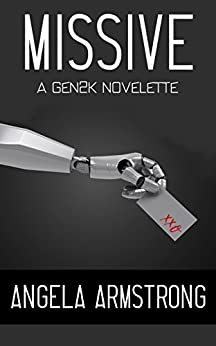 Missive: A Gen2K Novelette by [Armstrong, Angela, Armstrong, Angela]