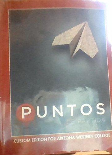 Puntos De Partida Custom Edition for Arizona Western College