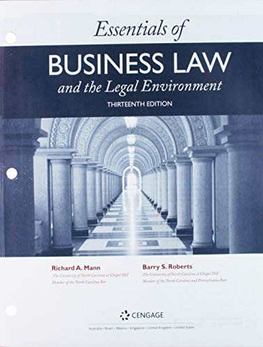 Bundle: Essentials of Business Law and the Legal Environment, Loose-leaf Version, 13th + MindTap Business Law, 1 term (6 months) Printed Access Card (Essentials Of Business Law And The Legal Environment)