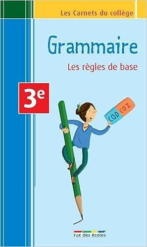 Lire le livre en ligne gratuitement pdf download Carnet grammaire 3e - les règles de base PDF RTF 2820800564