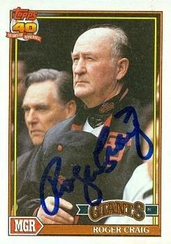 Roger Craig autographed baseball card (San Francisco Giants) 1991 Topps #579 - Autographed Baseball Cards