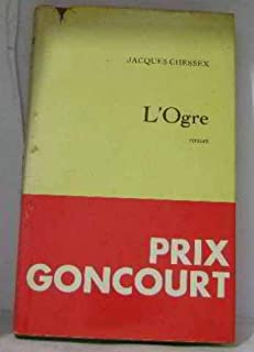 L'ogre, Chessex, Jacques (1934-2009)