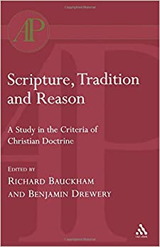Scripture, Tradition and Reason (Academic)