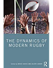 The Dynamics of Modern Rugby