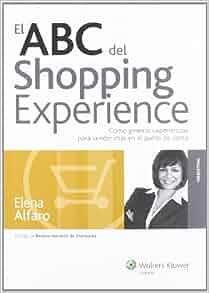 El ABC del shopping experience: cómo generar experiencias para vender más en el punto de venta