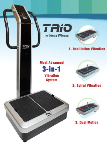 Vmax Fitness TRIO Whole Body Vibration Machine DUAL vibration, 3 vibration modes Premium Home 440 lb limit, rear wheels Computer programmable