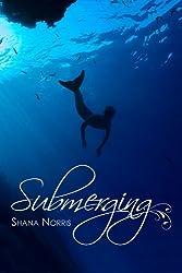 Submerging (Swans Landing Book 2)
