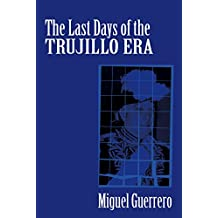 The last days of the Trujillo Era