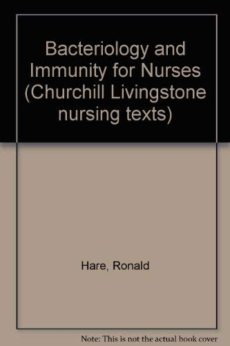 Bacteriology and Immunity for Nurses Churchill Livingstone ...