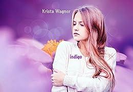 indigo by [Wagner, Krista]