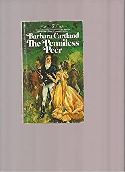 Book The Penniless Peer(#7) by Barbara Cartland (1974-08-01)