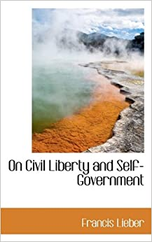Book On Civil Liberty and Self-Government