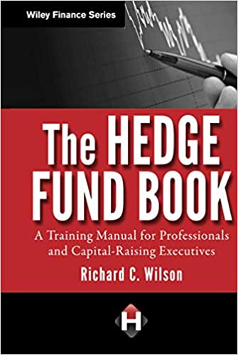 Buy The Hedge Fund Book: A Training Manual for Professionals and Capital-Raising  Executives: 595 (Wiley Finance) Book Online at Low Prices in India | The Hedge  Fund Book: A Training Manual for