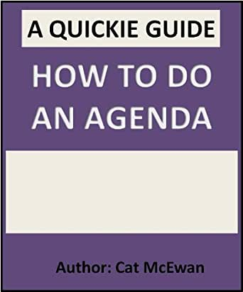How to Do an Agenda: The Quickie Guide (The Quickie Guides ...