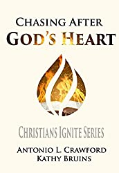 Chasing After God's Heart: Christians Ignite Bible Study Series