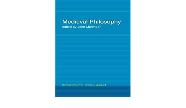 routledge history of philosophy volume iii marenbon john