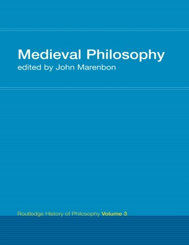 Routledge History of Philosophy Volume III: Medieval Philosophy (Volume 1)