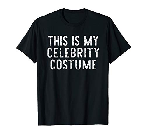 This Is My Celebrity Costume Halloween Lazy Easy T-Shirt