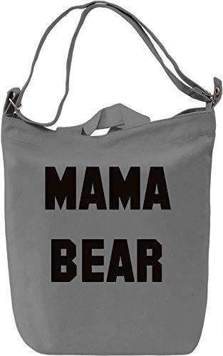 Mama Bear Borsa Giornaliera Canvas Canvas Day Bag| 100% Premium Cotton Canvas| DTG Printing|