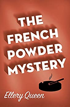 The French Powder Mystery by [Queen, Ellery]
